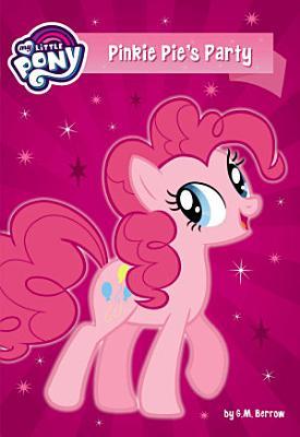 My Little Pony  Pinkie Pie s Party