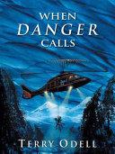 When Danger Calls