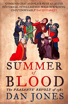 Summer of Blood  The Peasants    Revolt of 1381
