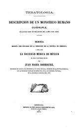 Teratologia: Descripción de un monstruo humano cuádruple, nacido en Durango el año de 1868