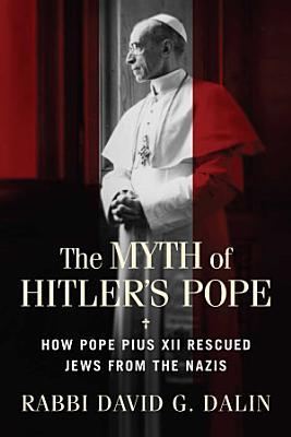 The Myth of Hitler s Pope PDF
