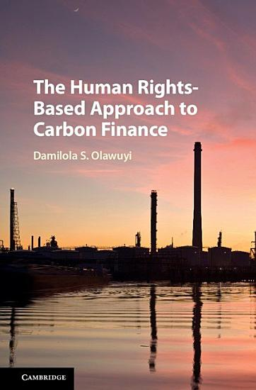 The Human Rights Based Approach to Carbon Finance PDF