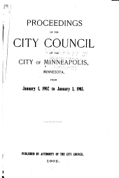 Proceedings of the City Council of the City of Minneapolis, Minnesota From...: Volume 28
