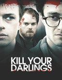 Kill Your Darlings PDF