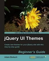 JQuery UI Themes: Beginner's Guide
