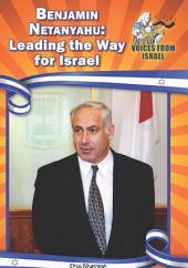 Benjamin Netanyahu: Leading the Way for Israel