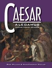 Caesar: A Legamus Transitional Reader