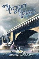Mycroft Holmes and the Edinburgh Affair PDF