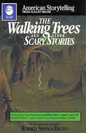 Walking Trees: And Other Scary Stories