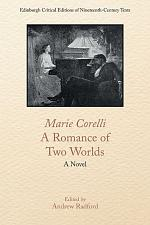 Marie Corelli, A Romance of Two Worlds