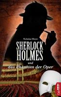 Sherlock Holmes und das Phantom der Oper PDF