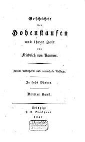 Geschichte der Hohenstaufen und ihrer Zeit: Band 3