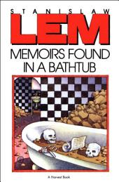 Memoirs Found in a Bathtub
