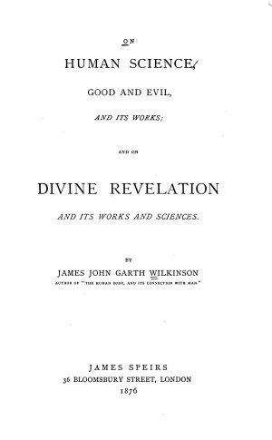 On Human Science  Good and Evil  and Its Works