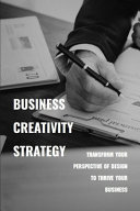 Business Creativity Strategy