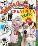 The Wallace and Gromit Creativity Book PDF