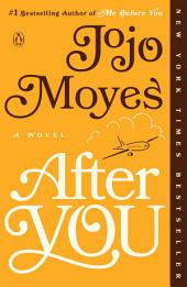 After You : A Novel