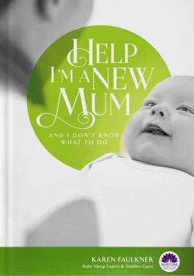 Help I m a New Mum