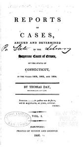 Reports of cases argued and determined in the Supreme Court of Errors of the state of Connecticut ...