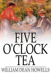 Five O'Clock Tea: Farce