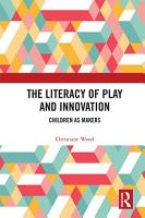 The Literacy of Play and Innovation PDF