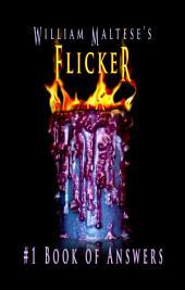 William Maltese's Flicker: #1 Book of Answers