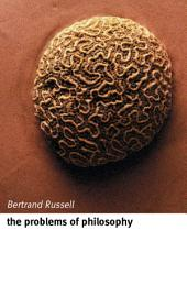 The Problems of Philosophy: Edition 2