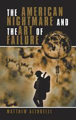The American Nightmare and the Art of Failure