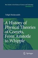 A History of Physical Theories of Comets  From Aristotle to Whipple PDF