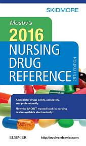 Mosby's 2016 Nursing Drug Reference - E-Book: Edition 29