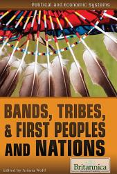 Bands Tribes And First Peoples And Nations Book PDF
