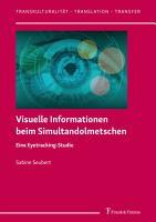 Visuelle Informationen beim Simultandolmetschen PDF