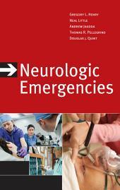 Neurologic Emergencies, Third Edition: Edition 3