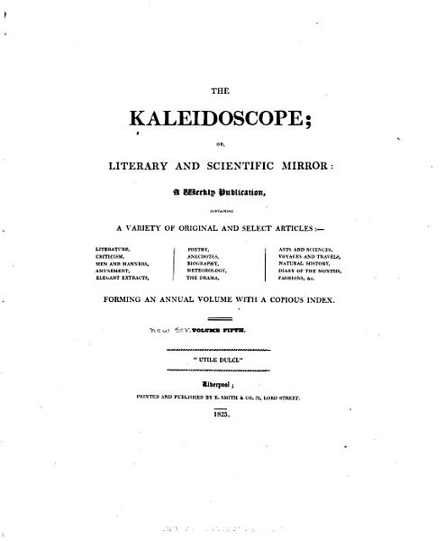 Kaleidoscope, Or, Literary and Scientific Mirror