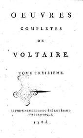 Oeuvres completes de Voltaire. Tome premier [-quatre-vingt-douzieme]: Epitres, Volume13