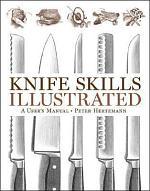 Knife Skills Illustrated