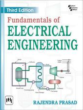 FUNDAMENTALS OF ELECTRICAL ENGINEERING: Edition 3