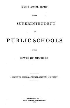 Annual Report of the Superintendent of Public Schools of the State of Missouri PDF