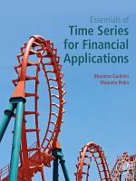 Essentials of Time Series for Financial Applications PDF