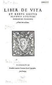 Liber de vita et rebus gestis Alfonsi Atestini, Ferrariae principis, a Paulo Jovio conscriptus
