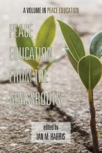 Peace Education from the Grassroots PDF