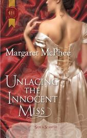 Unlacing the Innocent Miss