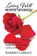 Download Living Well Despite Adversity Book