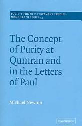 The Concept Of Purity At Qumran And In The Letters Of Paul PDF
