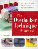 The Overlocker Technique Manual