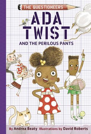 Ada Twist and the Perilous Pants PDF