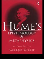 Hume's Epistemology and Metaphysics: An Introduction