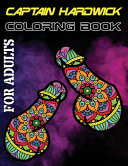 Captain Hardwick Coloring Book for Adults PDF