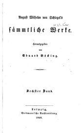 August Wilhelm von Schlegel's sämmtliche werke: Band 6