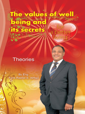 The Values of Well Being   Its Secrets for a Better Living   Theories PDF